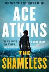 The Shameless (Quinn Colson, #9) Book