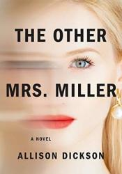 The Other Mrs. Miller Book by Allison Dickson