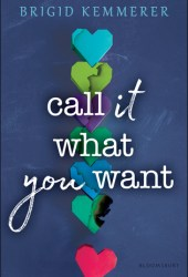 Call It What You Want Book