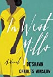 In West Mills Book by De'Shawn Charles Winslow