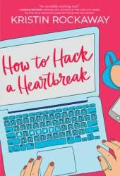 How to Hack a Heartbreak Book
