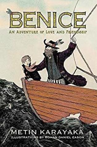 Benice: An Adventure of Love and Friendship PDF Book by Metin Karayaka PDF ePub