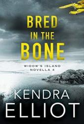 Bred in the Bone (Widow's Island #4) Book