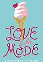 Love à la Mode Book by Stephanie Kate Strohm