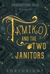 Tamiko and the Two Janitors (Amaranthine Saga, #3) Book