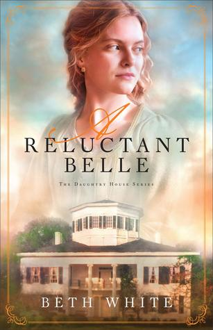 Reluctant Belle (Daughtry House #2)