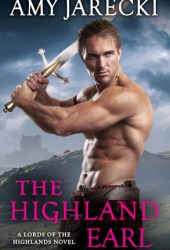 The Highland Earl (Lords of the Highlands, #6) Book