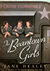 The Beantown Girls Book by Jane Healey