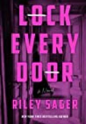 Lock Every Door Book by Riley Sager