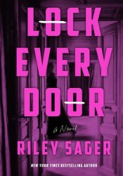Lock Every Door Book by Riley Sager