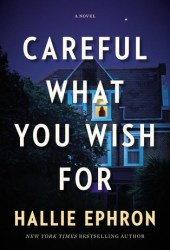 Careful What You Wish For Book