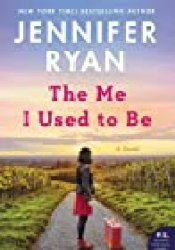 The Me I Used to Be Book by Jennifer Ryan
