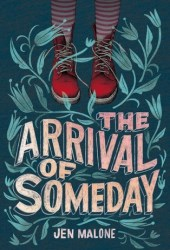 The Arrival of Someday Book