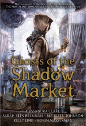 Ghosts of the Shadow Market Book