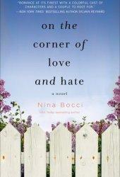 On the Corner of Love and Hate (Hopeless Romantics, #1) Book