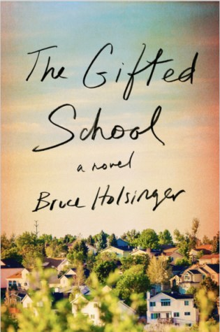 The Gifted School PDF Book by Bruce Holsinger PDF ePub