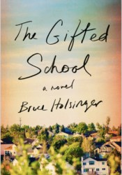 The Gifted School Book by Bruce Holsinger