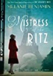 Mistress of the Ritz Book by Melanie Benjamin
