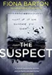 The Suspect (Kate Waters, #3) Book by Fiona Barton