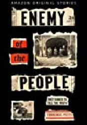 Enemy of the People: The Untold Story of the Journalists Who Opposed Hitler Book by Terrence Petty