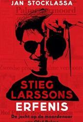Stieg Larssons erfenis: Zijn jacht op de moordenaar van Olof Palme Book