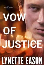 Vow of Justice (Blue Justice, #4) Book
