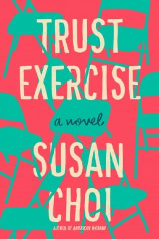 Trust Exercise PDF Book by Susan Choi PDF ePub