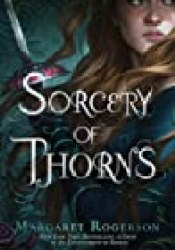 Sorcery of Thorns Book by Margaret  Rogerson