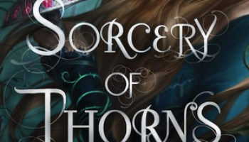 Sorcery of Thorns – Margaret Rogerson