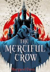 The Merciful Crow (The Merciful Crow, #1) Book by Margaret  Owen