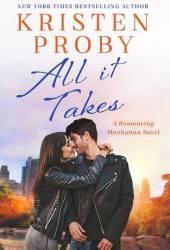 All It Takes (Romancing Manhattan, #2) Book