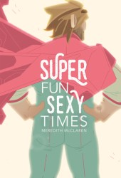 Super Fun Sexy Times Book