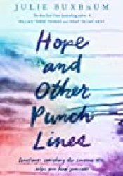 Hope and Other Punchlines Book by Julie Buxbaum