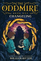 Changeling (The Oddmire #1) Book