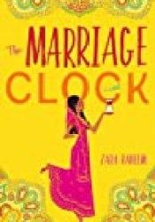The Marriage Clock Book by Zara Raheem