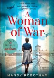 A Woman of War Book by Mandy  Robotham
