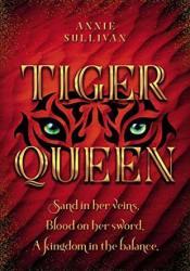 Tiger Queen Book by Annie Sullivan