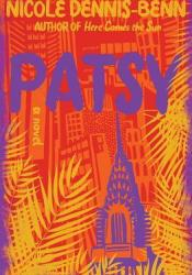 Patsy Book by Nicole Y. Dennis-Benn