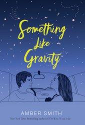 Something Like Gravity Book