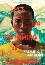 Let's Go Swimming on Doomsday Book by Natalie C. Anderson