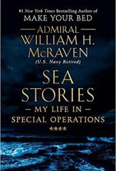 Sea Stories: My Life in Special Operations Book
