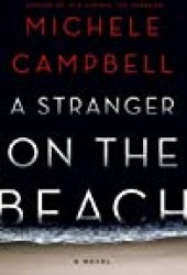 A Stranger on the Beach Book by Michele Campbell
