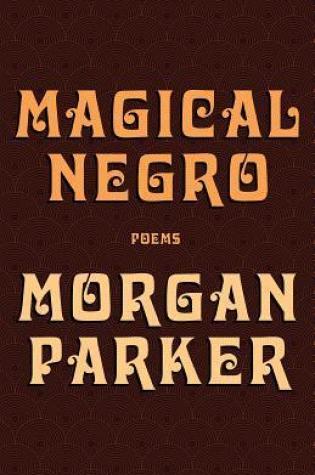 Magical Negro PDF Book by Morgan  Parker PDF ePub
