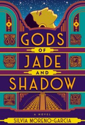Gods of Jade and Shadow Book