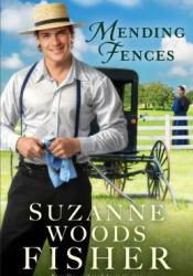 Mending Fences (The Deacon's Family #1) Book by Suzanne Woods Fisher