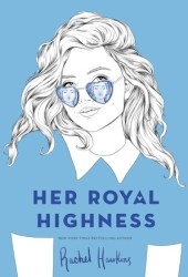 Her Royal Highness (Royals, #2) Book