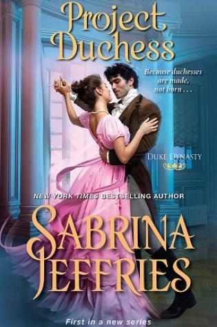 Project Duchess (Duke Dynasty, #1) PDF Book by Sabrina Jeffries PDF ePub