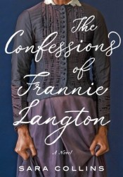 The Confessions of Frannie Langton Book by Sara  Collins