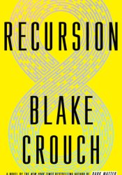 Recursion Book by Blake Crouch