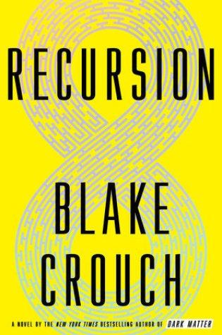 Recursion PDF Book by Blake Crouch PDF ePub